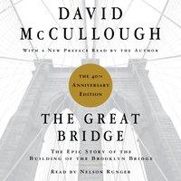 Great Bridge - David McCullough - audiobook