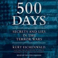 500 Days - Kurt Eichenwald - audiobook