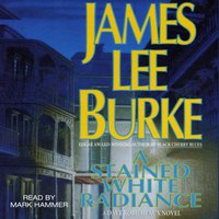 Stained White Radiance - James Lee Burke - audiobook