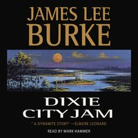 Dixie City Jam - James Lee Burke - audiobook