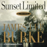 Sunset Limited - James Lee Burke - audiobook