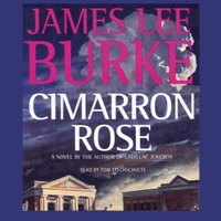 Cimarron Rose - James Lee Burke - audiobook