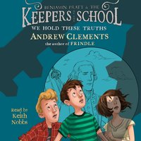 We Hold These Truths - Andrew Clements - audiobook