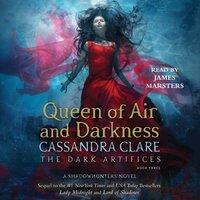 Queen of Air and Darkness - Cassandra Clare - audiobook
