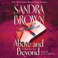 Above and Beyond - Sandra Brown - audiobook