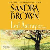 Led Astray - Sandra Brown - audiobook