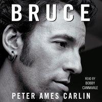 Bruce - Peter Ames Carlin - audiobook