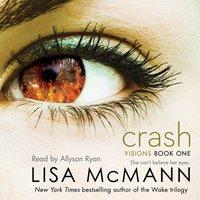 Crash - Lisa McMann - audiobook
