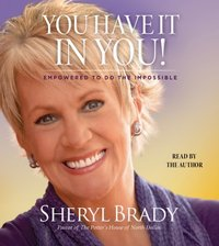 You Have It In You - Sheryl Brady - audiobook