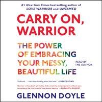 Carry On, Warrior - Glennon Doyle Melton - audiobook
