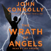 Wrath of Angels - John Connolly - audiobook