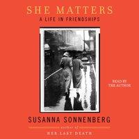 She Matters - Susanna Sonnenberg - audiobook
