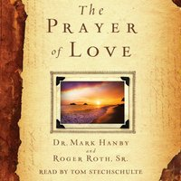 Prayer of Love - Mark Hanby - audiobook