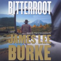 Bitterroot - James Lee Burke - audiobook