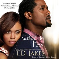 On the Seventh Day - T.D. Jakes - audiobook