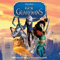 Rise of the Guardians Movie Novelization - Stacia Deutsch - audiobook
