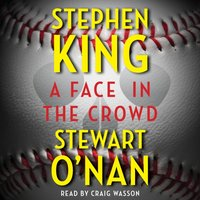 Face in the Crowd - Stephen King - audiobook