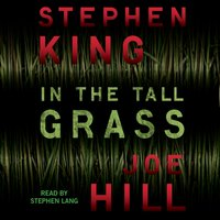 In the Tall Grass - Stephen King - audiobook