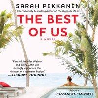 Best of Us - Sarah Pekkanen - audiobook