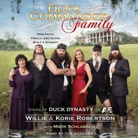 Duck Commander Family - Willie Robertson - audiobook