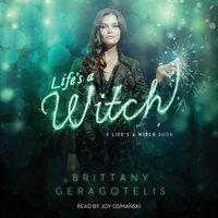 Life's a Witch - Brittany Geragotelis - audiobook