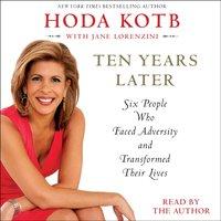 Ten Years Later - Hoda Kotb - audiobook
