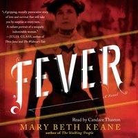 Fever - Mary Beth Keane - audiobook