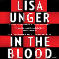In the Blood - Lisa Unger - audiobook