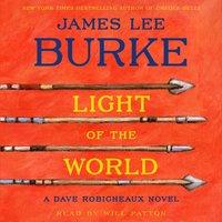 Light Of the World - James Lee Burke - audiobook