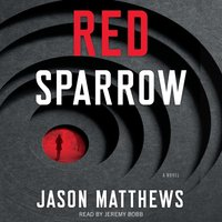 Red Sparrow - Jason Matthews - audiobook