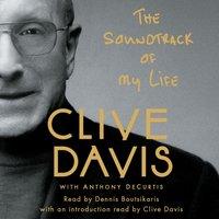 Soundtrack of My Life - Clive Davis - audiobook