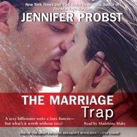Marriage Trap - Jennifer Probst - audiobook