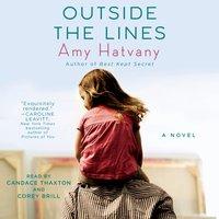 Outside the Lines - Amy Hatvany - audiobook