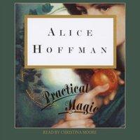 Practical Magic - Alice Hoffman - audiobook