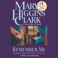 Remember Me - Mary Higgins Clark - audiobook