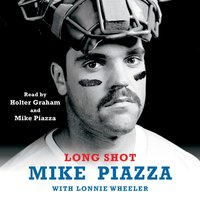 Long Shot - Mike Piazza - audiobook