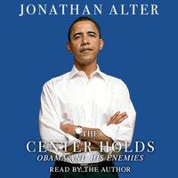 Center Holds - Jonathan Alter - audiobook
