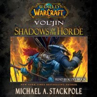 World of Warcraft: Vol'jin: Shadows of the Horde - Michael A. Stackpole - audiobook