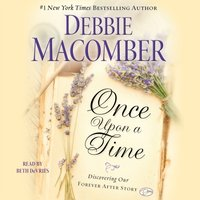 Once Upon a Time - Debbie Macomber - audiobook