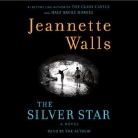 Silver Star - Jeannette Walls - audiobook