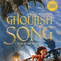 Ghoulish Song - William Alexander - audiobook
