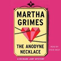 Anodyne Necklace - Martha Grimes - audiobook