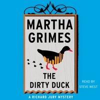 Dirty Duck - Martha Grimes - audiobook