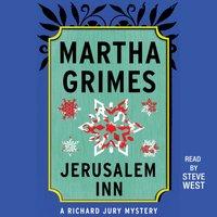 Jerusalem Inn - Martha Grimes - audiobook