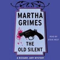 Old Silent - Martha Grimes - audiobook
