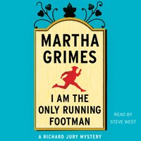 I Am the Only Running Footman - Martha Grimes - audiobook