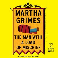 Man With a Load of Mischief - Martha Grimes - audiobook