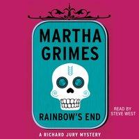 Rainbow's End - Martha Grimes - audiobook