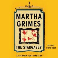 Stargazey - Martha Grimes - audiobook