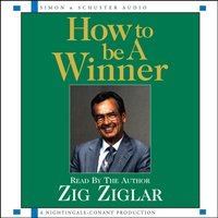 How to be a Winner - Zig Ziglar - audiobook